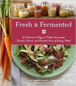 Firelfly Kitchen's new cookbook: Fresh and Fermented